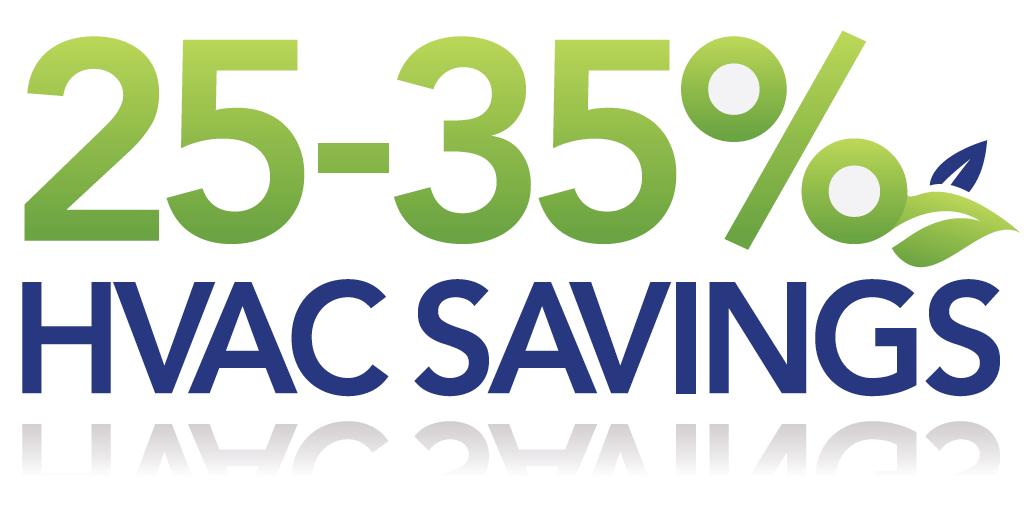 25 - 35% HVAC Savings